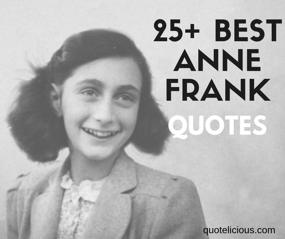 Anne Frank Quotes and Sayings