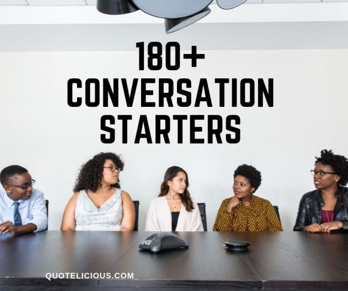 Conversation starters to break the ice