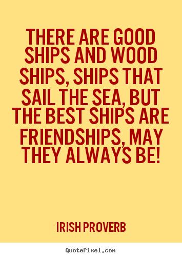 Irish Proverbs About Friendship