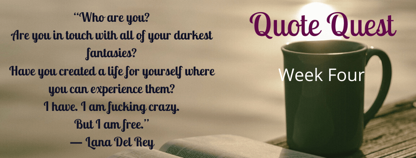Quote Quest – Week 4