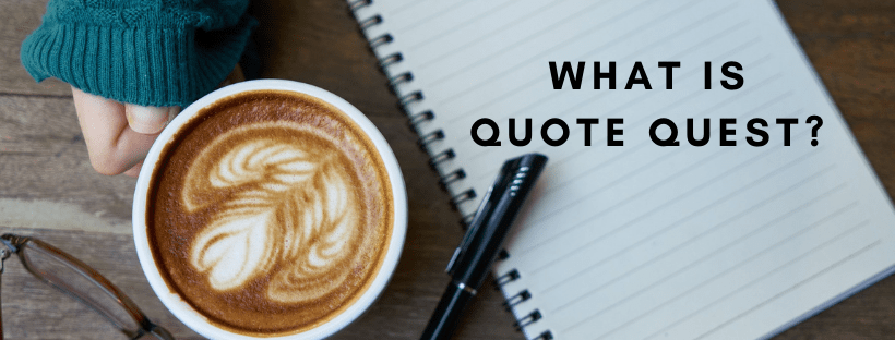 What is Quote Quest