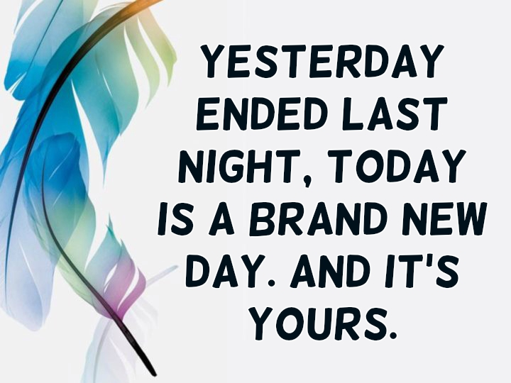 New Day Quotes | Hand Picked Text & Image Quotes | QuoteReel