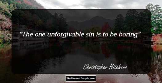 Image result for the one unforgivable sin is being boring