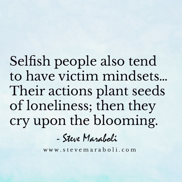 Sayings Quotes Selfish And People