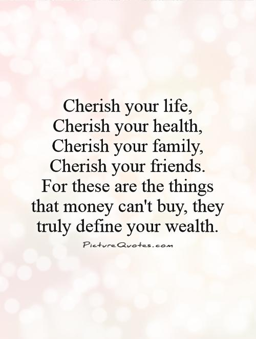 Cherish Your Life Quotes Brilliant Cherish Your Life Quotes 13  Quotesbae