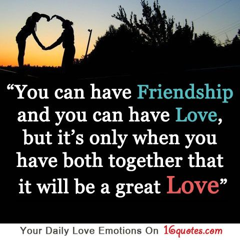 Famous Quotes About Love And Friendship 18 Photo