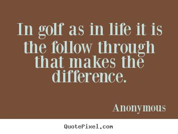 Golf And Life Quotes 19 Nice Look
