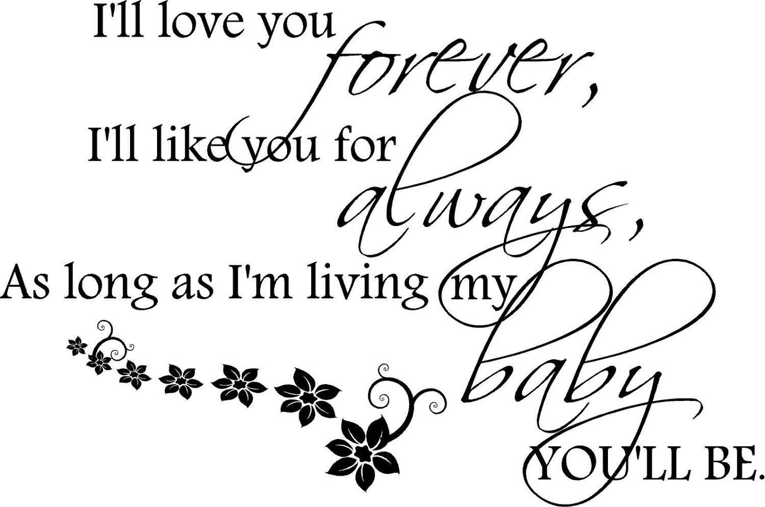I Ll Love You Forever Quote 20 I Ll Love You Forever Book Quotes & Images  Quotesbae