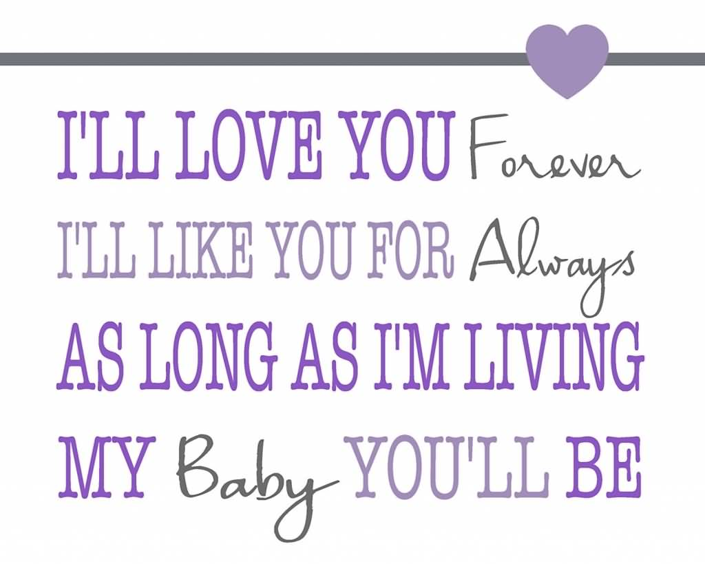 I Ll Love You Forever Quote I Ll Love You Forever Quote 10  Quotesbae