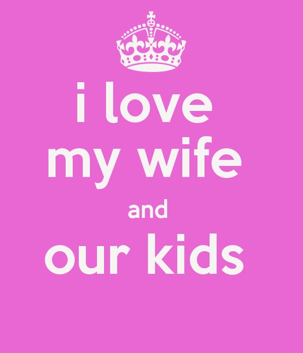 Superb I Love My Wife Quotes 14 Images