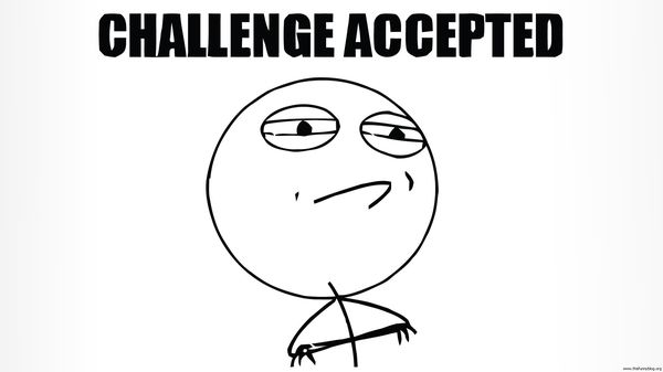 Funny Challenge Accepted Meme Face Photo