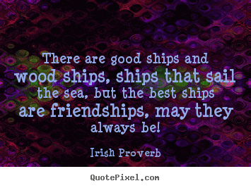 Irish Quotes About Friendship 12