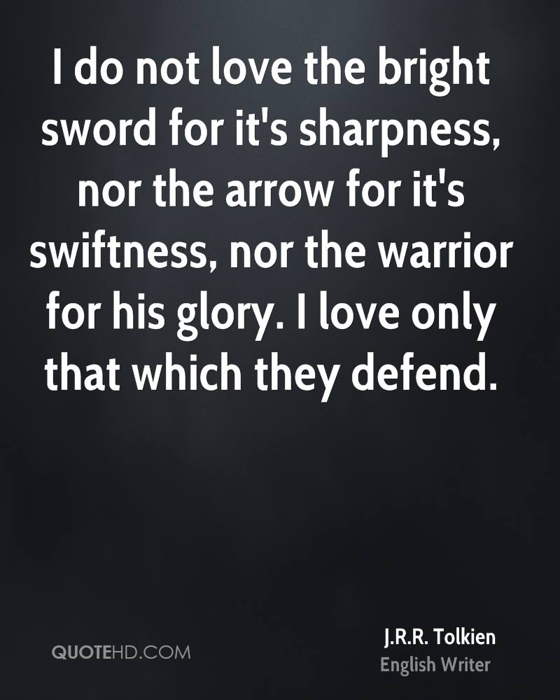 Arrow Quotes Life Jrr Tolkien Quotes About Life 03  Quotesbae