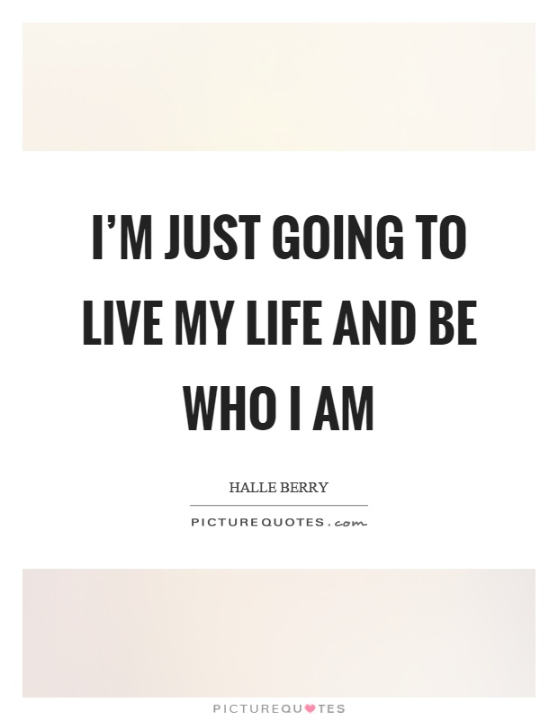 Just Live Life Quotes Amusing Just Live Life Quotes 08  Quotesbae