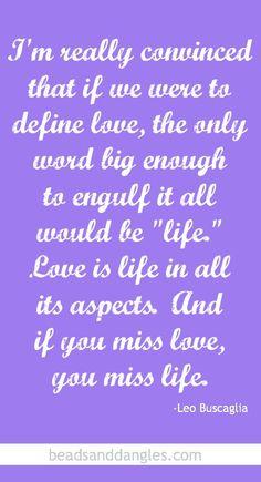 Leo Buscaglia Love Quotes Unique Leo Buscaglia Love Quotes 10  Quotesbae