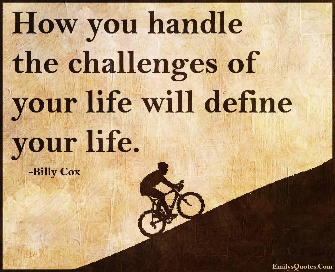 Life Challenges Quotes Life Challenges Quotes 05  Quotesbae