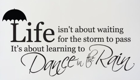 Life Dancing In The Rain Quote Glamorous Life Dancing In The Rain Quote 03  Quotesbae