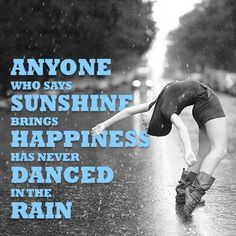 Life Dancing In The Rain Quote Alluring Life Dancing In The Rain Quote 08  Quotesbae