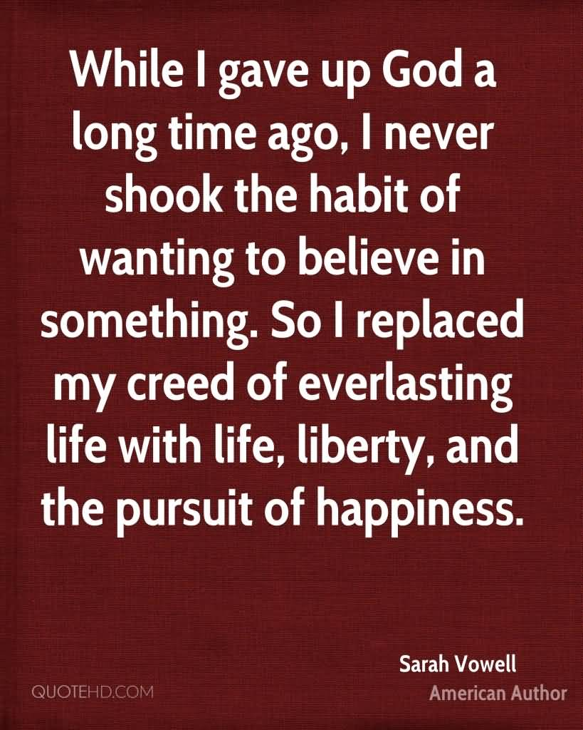 Life Liberty And The Pursuit Of Happiness Quote Life Liberty And The Pursuit Of Happiness Quote 05  Quotesbae