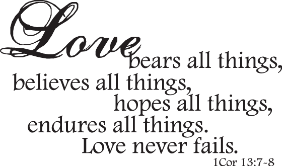 Exceptional Love Never Fails Quote 14 Great Ideas