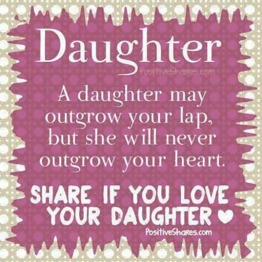 Love Quotes For Your Daughter Stunning Love Quotes For Your Daughter 09  Quotesbae