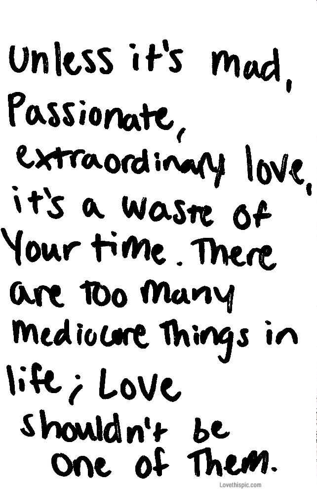 Mad Love Quotes Amusing Mad Love Quotes 01  Quotesbae