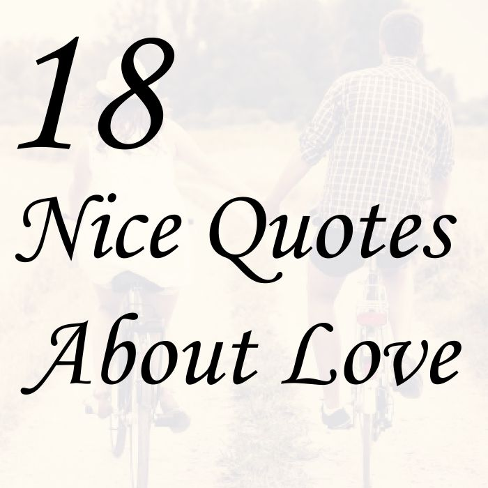 Nice Quotes About Love Classy 20 Nice Quotes About Love Images And Pictures  Quotesbae