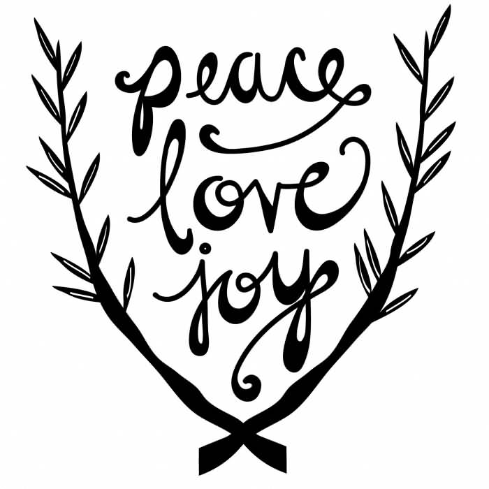 Peace Love Joy Quotes Best Peace Love Joy Quotes 03  Quotesbae