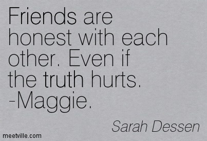 Quotes About Honesty In Friendship Impressive Quotes About Honesty In Friendship 05  Quotesbae