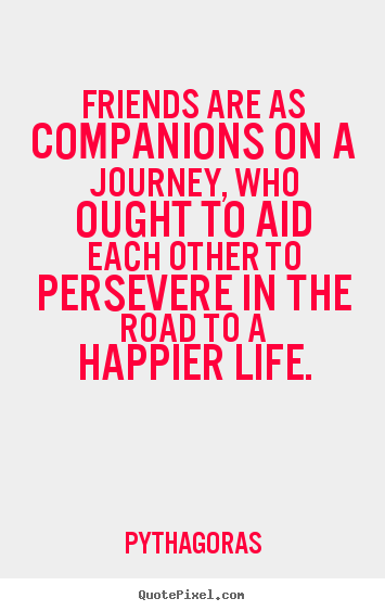 Quotes About Journey Of Friendship Classy Quotes About Journey Of Friendship 02  Quotesbae