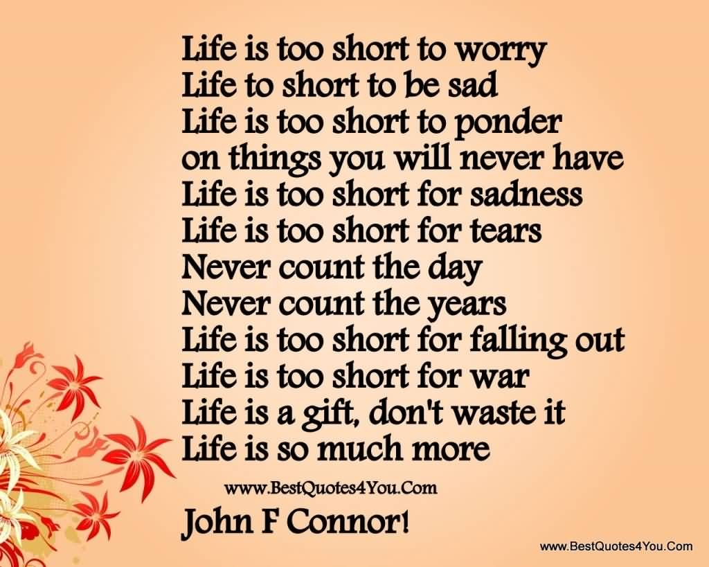 Quotes About Life Being Short Best Quotes About Life Being Short 11  Quotesbae