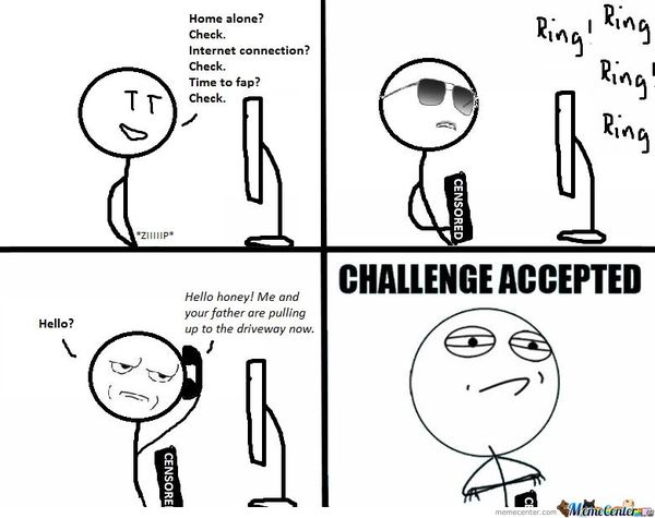Very Funny Challenge Accepted Meme Picture