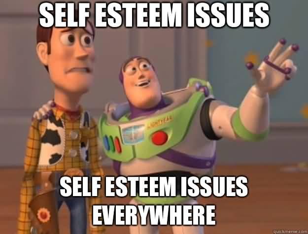 Self Esteem Meme Funny Image Photo Joke 01 funny images on self esteem impremedia net
