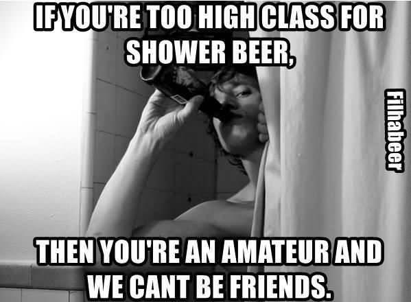 Shower Beer Meme Funny Image Photo Joke 03