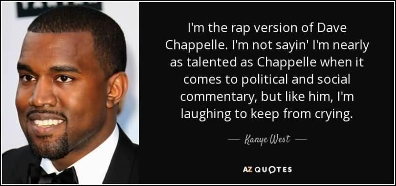 Dave Chappelle Quotes Image Meme 21