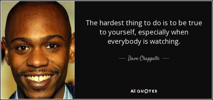 Dave Chappelle Quotes Image Meme 23
