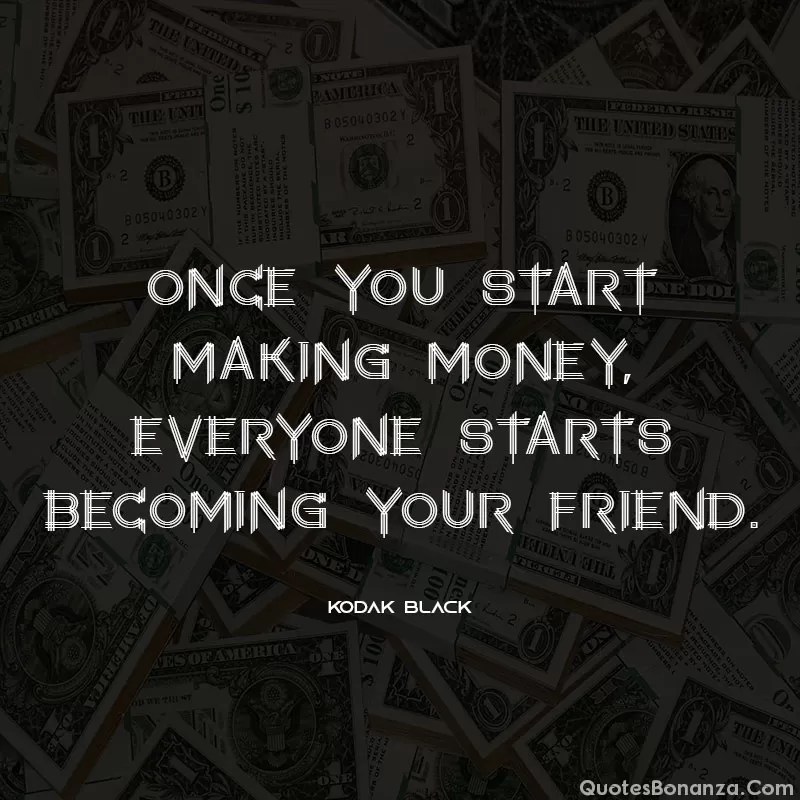 quote-about-money-kodak-black