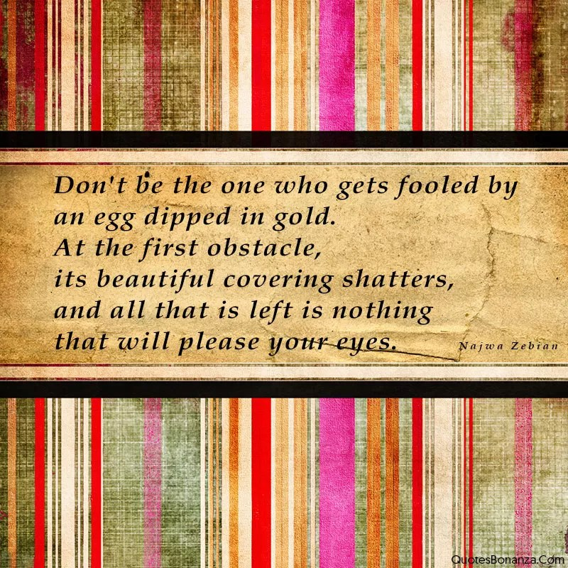 dont be fooled quote
