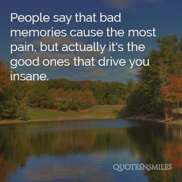 2. insane memories picture quote