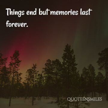 4.memories last picture quote