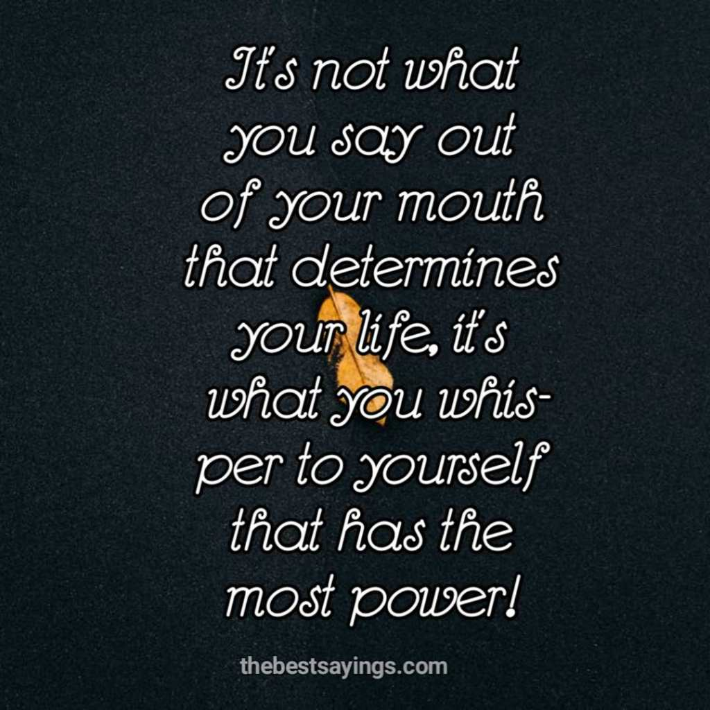 yourself that has the most power!