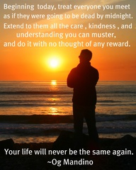 Your Life Will Never be the Same Again ~ Kindness Quote