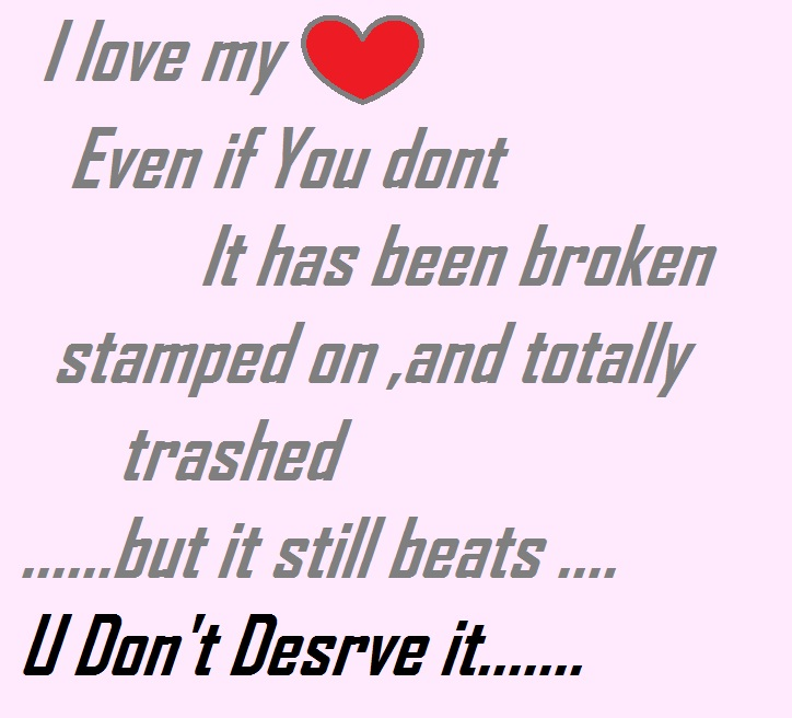 I Love My Heart Even If You Dont It Has Been Broken Stamped