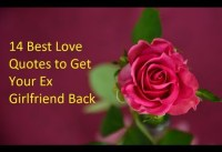 Best Love Quotes to Get Your Ex Girlfriend Back