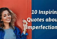 Inspiring Quotes about Imperfections