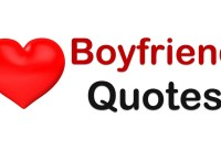 Boyfriend Quotes  Sweet Boyfriend Quotes you can use