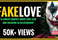 JOKER QUOTES ABOUT FAKE LOVE CHEATING IN RELATIONSHIP