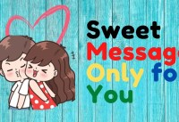 Sweet Message For Girlfriend  Love Message For You I