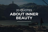 Quotes about Inner Beauty Motivational Quotes Quotes