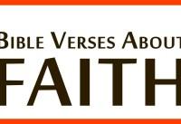 Best Bible Verses About FAITH